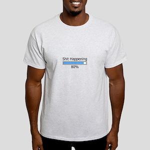 Shit Happening Progress Bar Light T-Shirt
