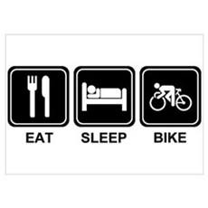 EAT SLEEP BIKE Poster
