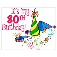 It's My 80th Birthday (Party Hats) Poster