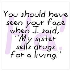 Sister Sells Drugs Poster