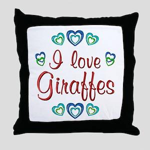 I Love Giraffes Throw Pillow