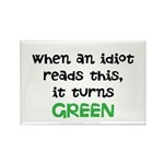 Idiot Green Rectangle Magnet (10 pack)