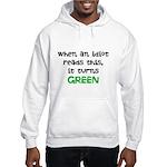 Idiot Green Hooded Sweatshirt