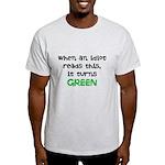 Idiot Green Light T-Shirt