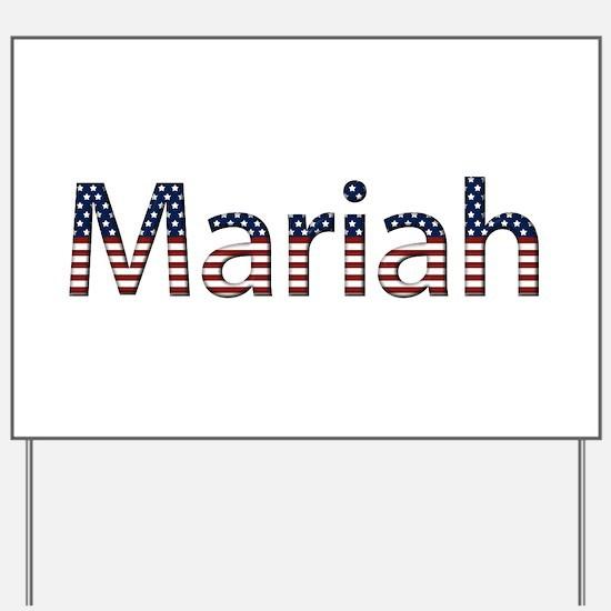 Mariah Stars and Stripes Yard Sign