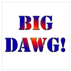 Big Dawg! Canvas Art