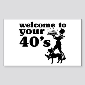 Welcome to your 40's Rectangle Sticker