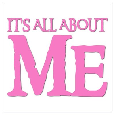 it s all about me poster