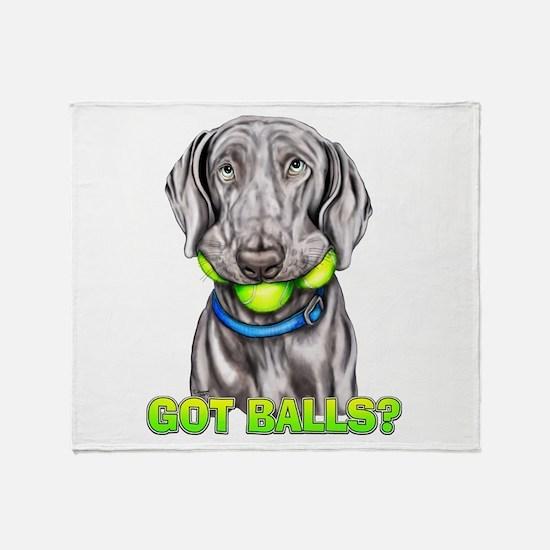 Weimaraner Got Balls? Throw Blanket