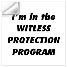 Witless Protection 1 Wall Decal