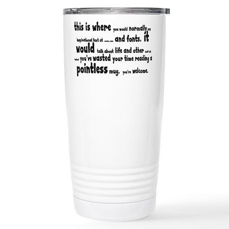 Pointless Shirt Stainless Steel Travel Mug