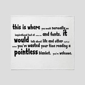 Pointless Shirt Throw Blanket
