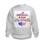 Stop The Invasion Kids Sweatshirt