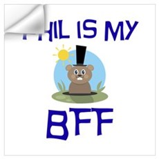 Phil BFF Groundhog Day Wall Decal