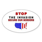 Stop The Invasion Oval Sticker