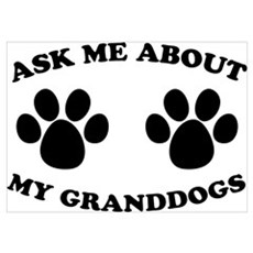 Ask About Granddogs Poster
