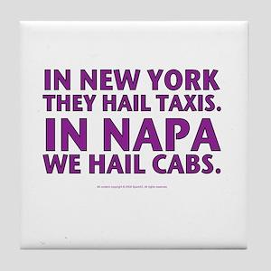 ... Napa, We Hail Cabs Tile Coaster