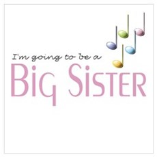 Music Notes Big Sister Poster