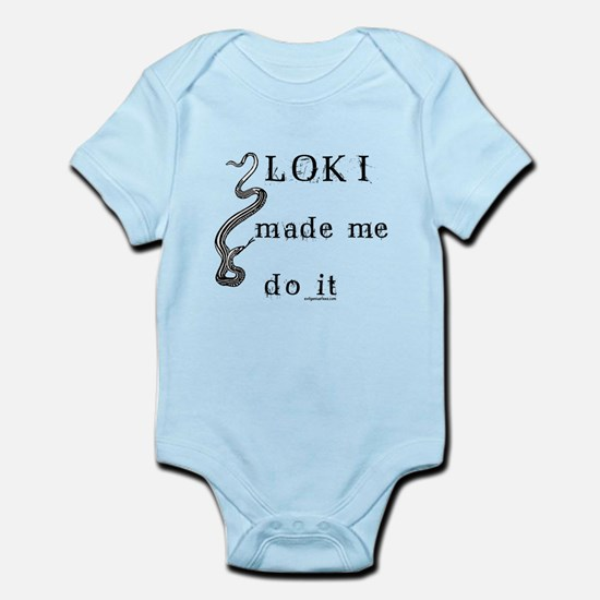Loki made me do it Infant Bodysuit
