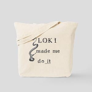 Loki made me do it Tote Bag