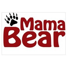 Mama Bear Claw Poster