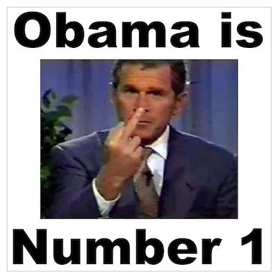 Obama is Number 1 Poster