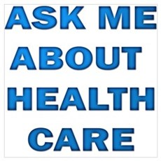 Ask Me about Healthcare in AM Poster