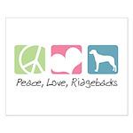 Peace, Love, Ridgebacks Small Poster