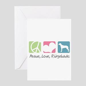 Peace, Love, Ridgebacks Greeting Card