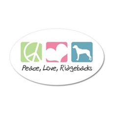 Peace, Love, Ridgebacks 22x14 Oval Wall Peel