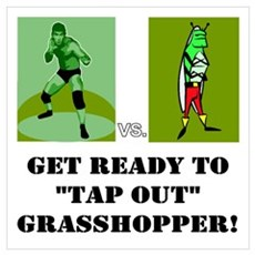 """GET READY TO """"TAP OUT"""" GRASSH Poster"""