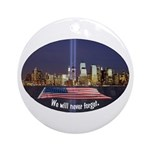 9-11 We Will Never Forget Ornament (Round)