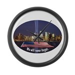 9-11 We Will Never Forget Large Wall Clock