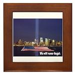 9-11 We Will Never Forget Framed Tile
