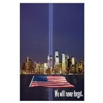 9-11 We Will Never Forget Large Poster