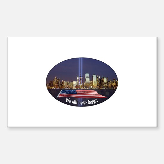 9-11 We Will Never Forget Sticker (Rectangle)