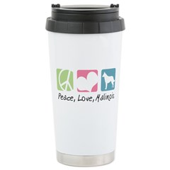 Peace, Love, Malinois Stainless Steel Travel Mug