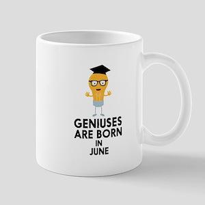 Geniuses are born in JUNE C7c8k Mugs