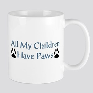 All My Children Have Paws 4 Mug