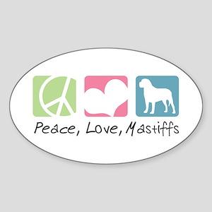 Peace, Love, Mastiffs Sticker (Oval)