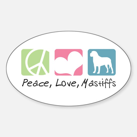 Peace, Love, Mastiffs Sticker (Oval)