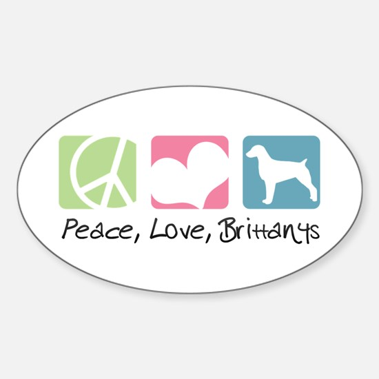 Peace, Love, Brittanys Sticker (Oval)