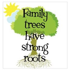 Trees Have Strong Roots Poster