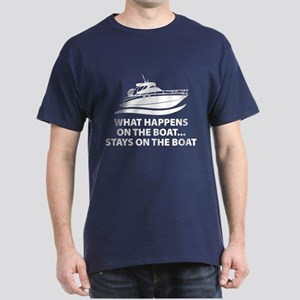 What Happens On The Boat Dark T-Shirt