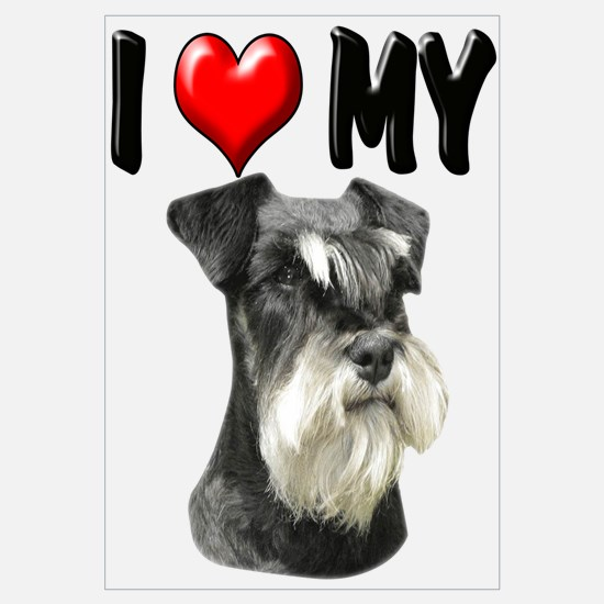 I Love My Miniature Schnauzer