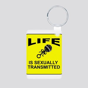 Life Is Sexually Transmitted Aluminum Photo Keycha