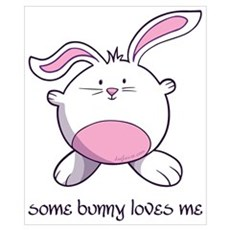 Some Bunny Loves Me Poster