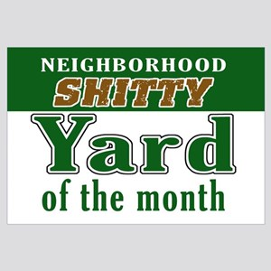 Shitty YARD OF THE MONTH