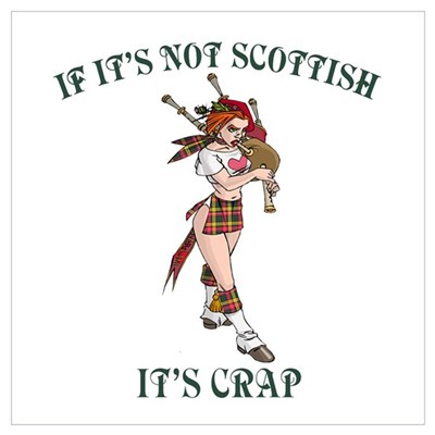 NOT SCOTTISH IT'S CRAP 3 Poster