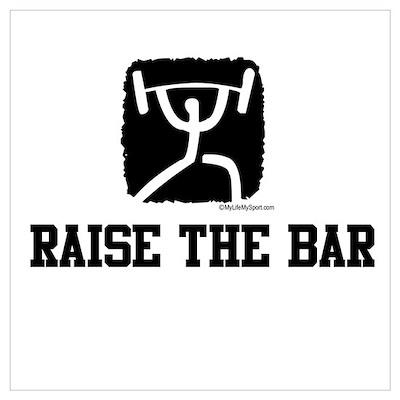 RAISE THE BAR Poster